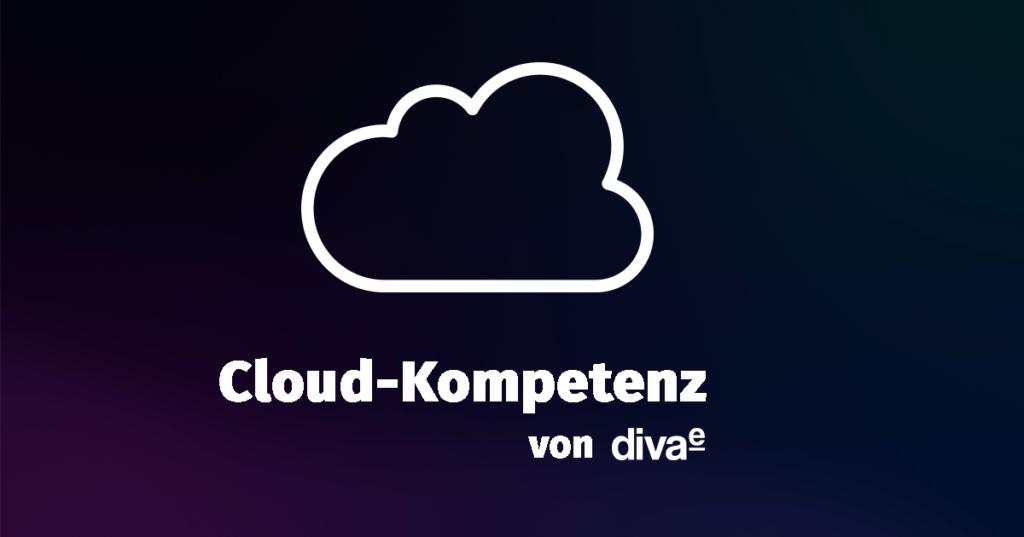 Dieses Bild hat ein leeres Alt-Attribut. Der Dateiname ist diva-e-cloud-kompetenz-1200x630px-1024x537.png
